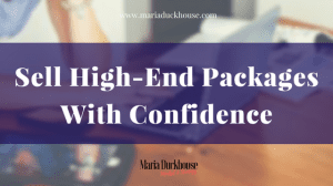Sell High-End Packages With Confidence