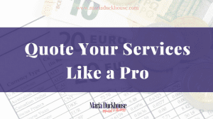 Quote Your Services Like a Pro