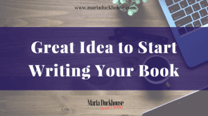 Get Unstuck & Start Writing Your Book