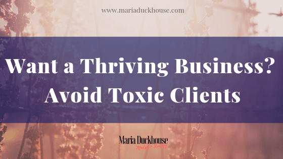 how to Avoid Toxic Clients