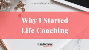 Why Life Coaching