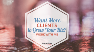Get-More-Clients-Grow-Your-Business