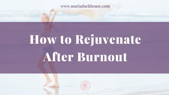 Rejuvenate-After-Burnout
