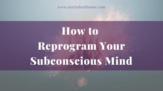 Reprogram-Your-Subconscious-Mind